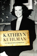 Kathryn Kuhlman su biografía espiritual