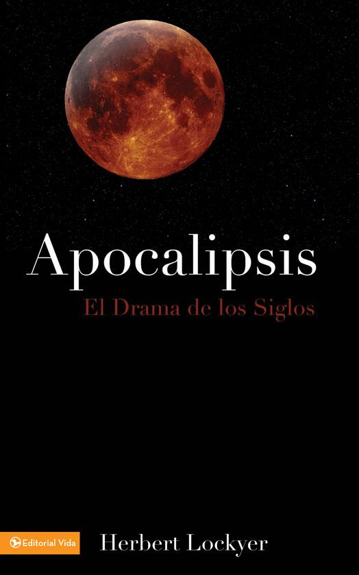 Apocalipsis el drama de los siglos