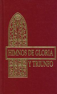 Himnos de Gloria y Triunfo - Tapa Dura Vino