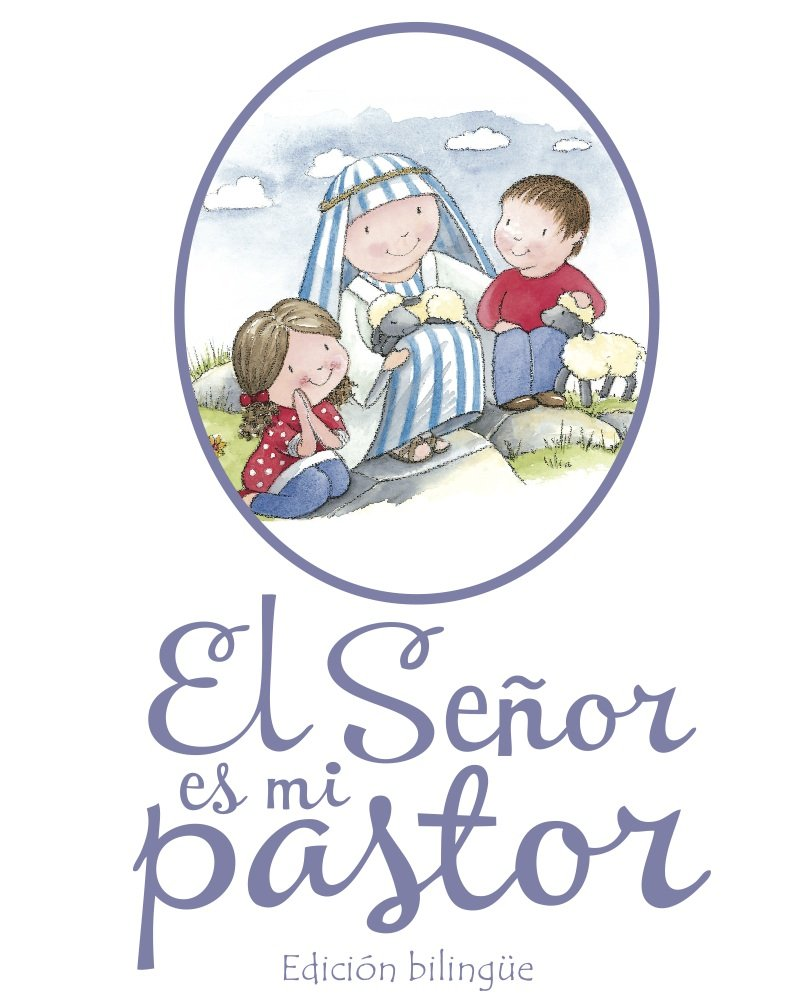 EL SENOR ES MI PASTOR - BILINGUE>