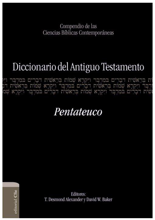 Diccionario Antiguo Testamento Pentateuco