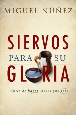 Siervos Para Su Gloria>
