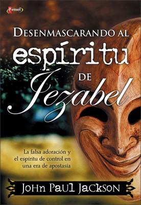 Desenmascarando el espirítu de Jezabel