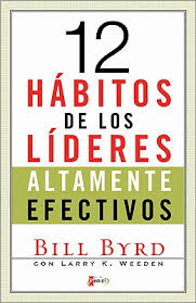 12 Hábitos de los líderes altamente efectivos