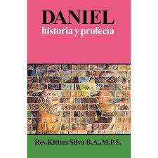 Daniel, historia y profecía