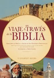 Un viaje a trav�s de la Biblia
