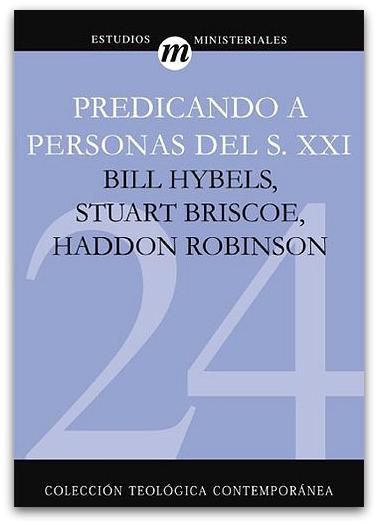 Estudios teológicos: Predicando a personas del siglo XXI 24