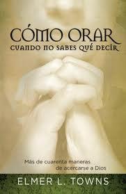 Cómo orar cuando no sabes que decir