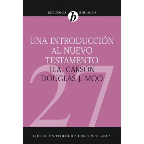 Estudios teológicos: Una introducción al Nuevo Testamento 27