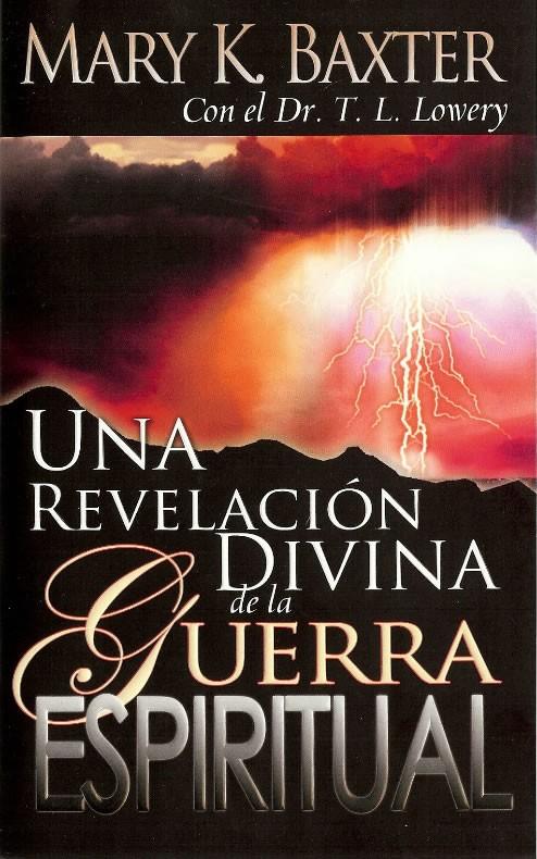 Una revelaci�n divina de la Guerra Espiritual>