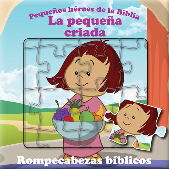 Pequeños Héroes de la Biblia La Criada