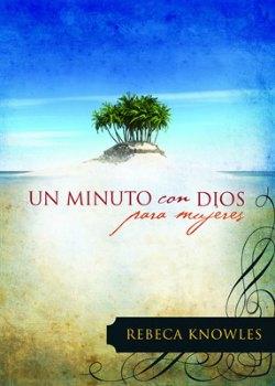 Un minuto con Dios para mujeres