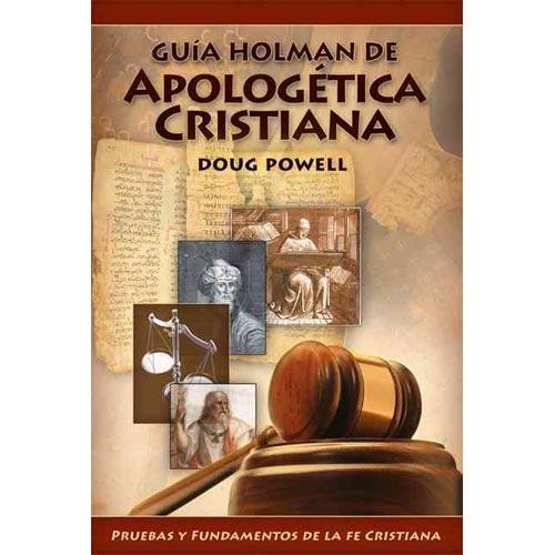 Guia Holman Apologética Cristiana