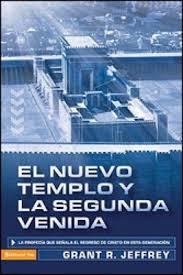 El Nuevo Templo y la Segunda Venida