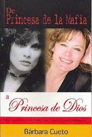 De princesa de la mafia a princesa de Dios