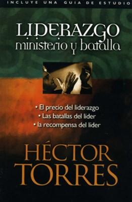 Liderazgo, ministerio y batalla